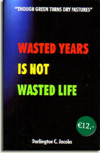 Wasted Years is not wasted Time