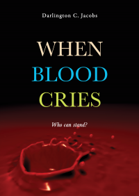 When blood cries