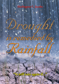 Drought is remedied by Rainfall